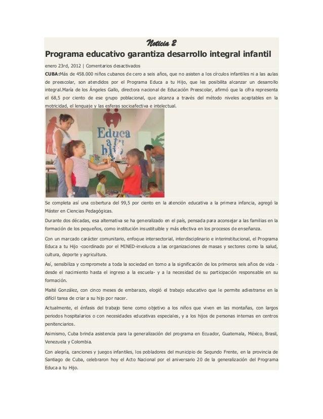 Noticia 2 Programa educativo garantiza desarrollo integral infantil enero 23rd, 2012   Comentarios desactivados CUBA:Más d...