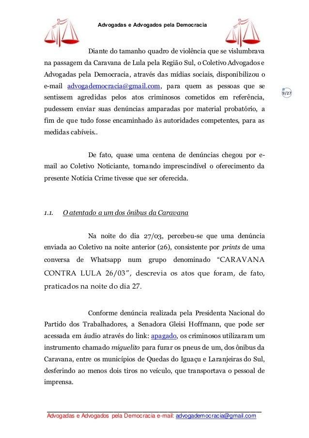 Advogadas e Advogados pela Democracia e-mail  advogademocracia gmail.com  Advogadas e Advogados pela Democracia 9 27 Diante do tamanho quadro de  violência ... 6eed9a4d32d24