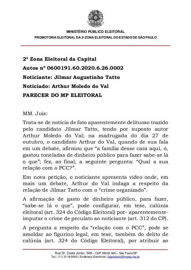MINISTÉRIO PÚBLICO ELEITORAL PROMOTORIA ELEITORAL DA 2ª ZONA ELEITORAL DO ESTADO DE SÃO PAULO Rua Dr. Costa Júnior, 509 – ...