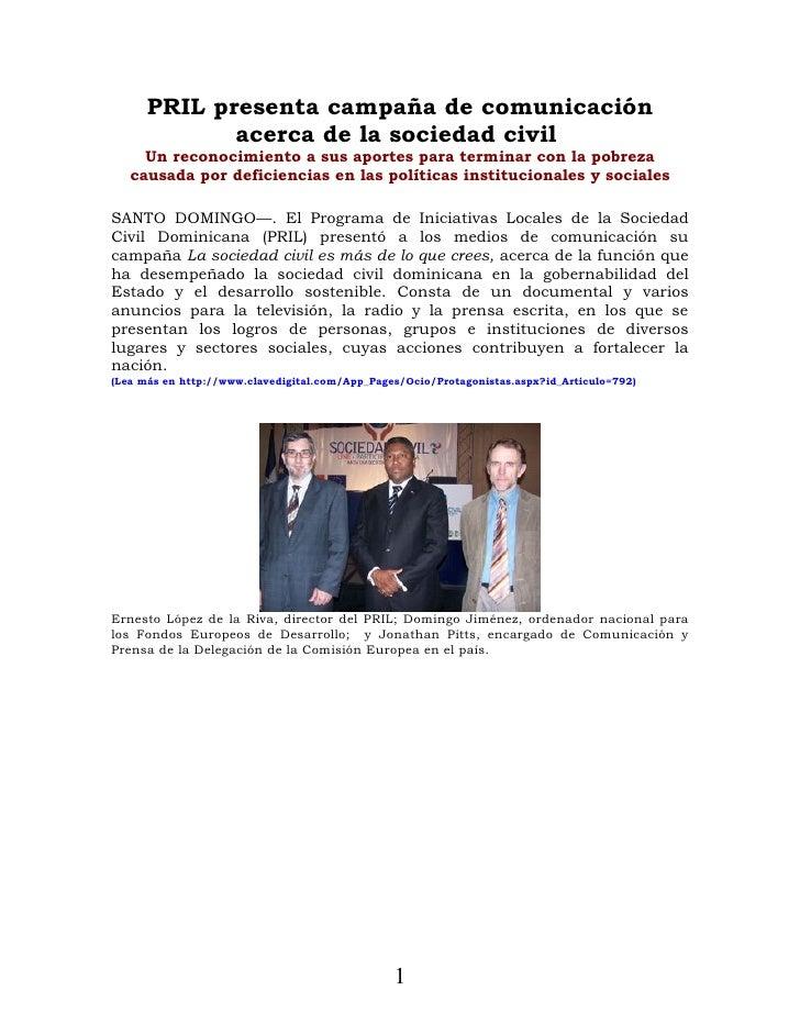 PRIL presenta campaña de comunicación              acerca de la sociedad civil      Un reconocimiento a sus aportes para t...