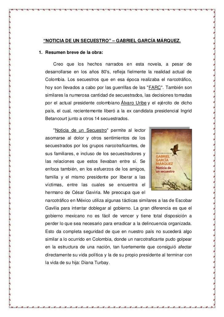 """""""NOTICIA DE UN SECUESTRO"""" – GABRIEL GARCÍA MÁRQUEZ.1. Resumen breve de la obra:      Creo que los hechos narrados en esta ..."""
