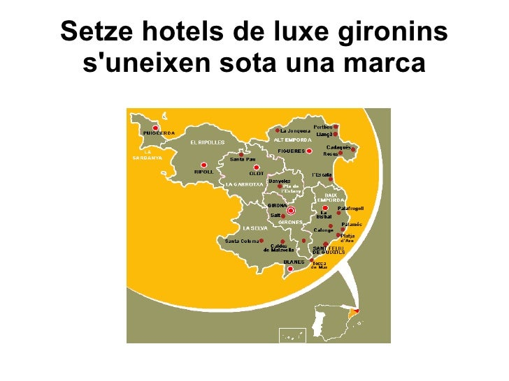 Setze hotels de luxe gironins suneixen sota una marca