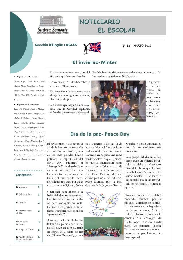 Sección bilingüe INGLÉS MARZO 2016Nº 12 NOTICIARIO EL ESCOLAR tras cuarenta días de lluvia intensa, Noé soltó una paloma y...