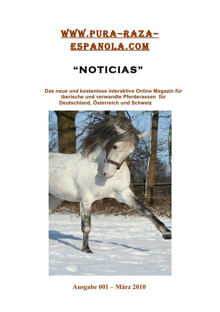 """www.PURA–RAZA–        ESPANOLA.COM             """"NOTICIAS""""  Das neue und kostenlose interaktive Online Magazin für       ib..."""
