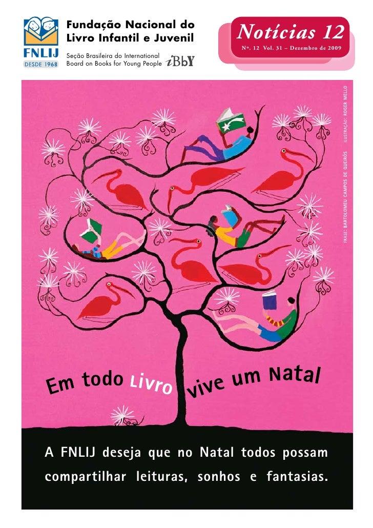 Fundação Nacional do    Livro Infantil e Juvenil            Notícias 12                                        Nº. 12 Vol....