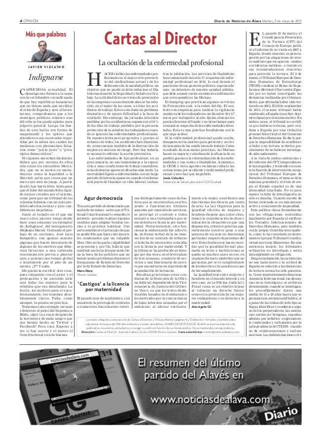 4 OPINIÓN Diario de Noticias de Álava Martes, 3 de mayo de 2011 Cartas al Director Los textos dirigidos a esta sección de ...