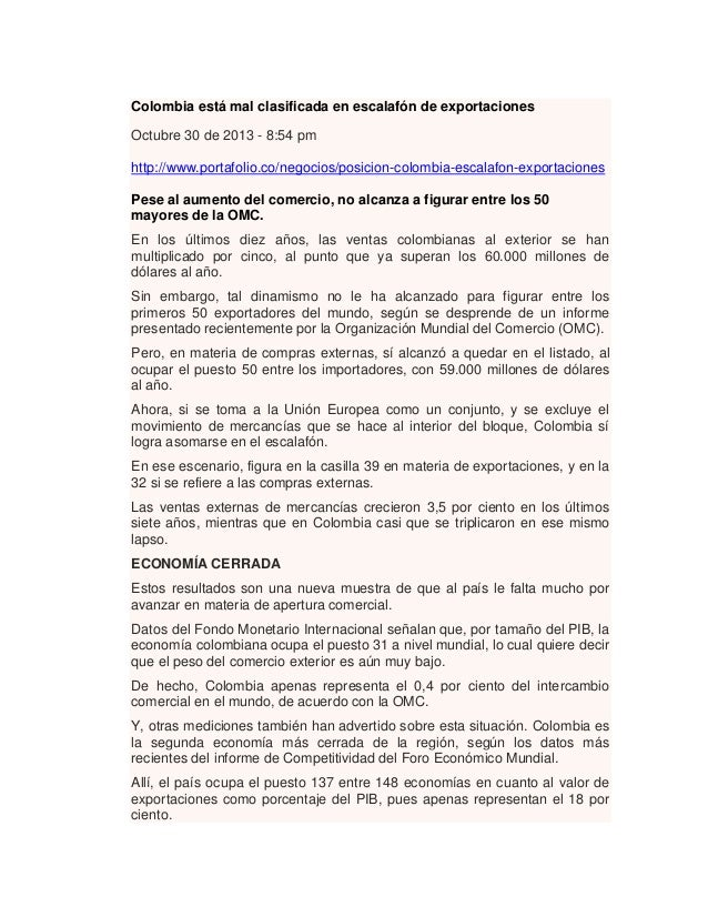 Colombia está mal clasificada en escalafón de exportaciones Octubre 30 de 2013 - 8:54 pm http://www.portafolio.co/negocios...