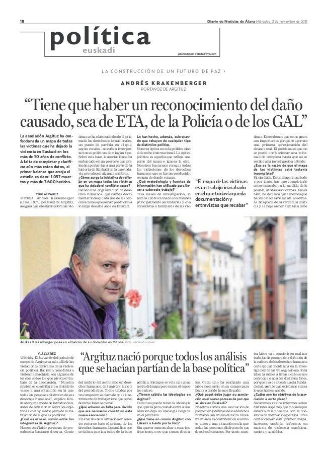 """18 Diario de Noticias de Álava Miércoles, 2 de noviembre de 2011 A N D R É S K R A K E N B E R G E R PORTAVOZ DE ARGITUZ """"..."""