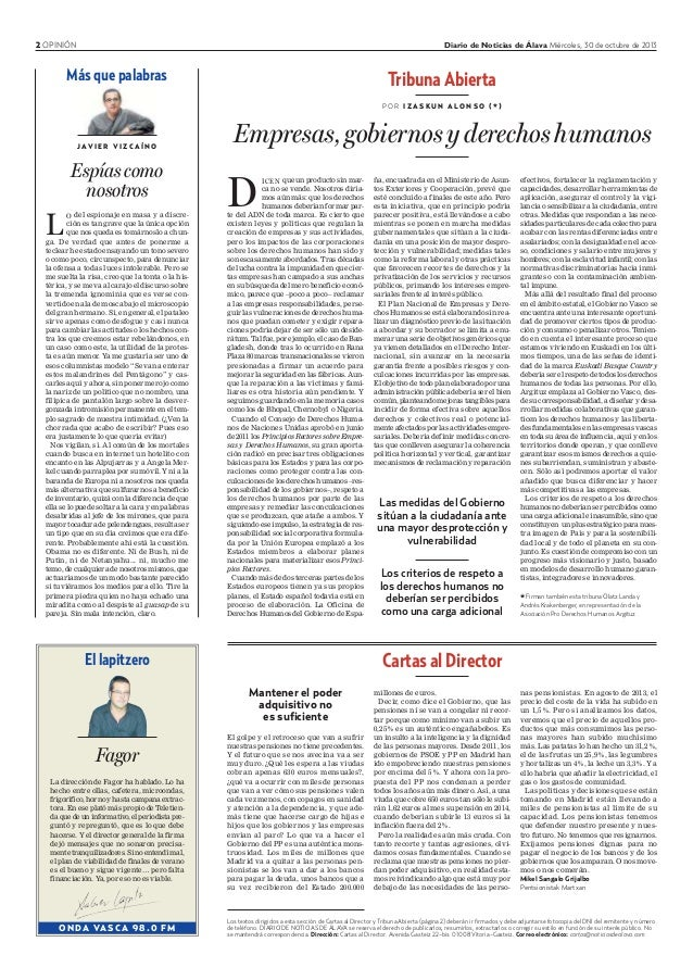 2 OPINIÓN Diario de Noticias de Álava Miércoles, 30 de octubre de 2013 Más que palabras J AV I E R V I Z C A Í N O L O del...