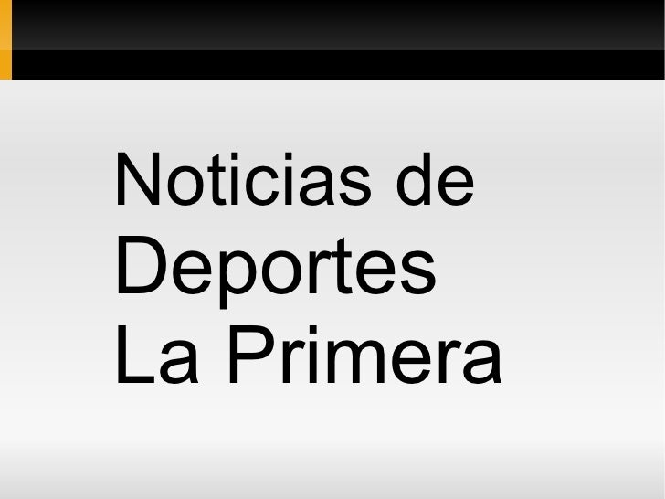 Noticias de  Deportes  La Primera