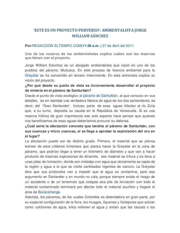 'ESTE ES UN PROYECTO PERVERSO': AMBIENTALISTA JORGE WILLIAM SÁNCHEZ<br />Por: REDACCIÓN ELTIEMPO.COM | 11:58 a.m. | 27 de ...