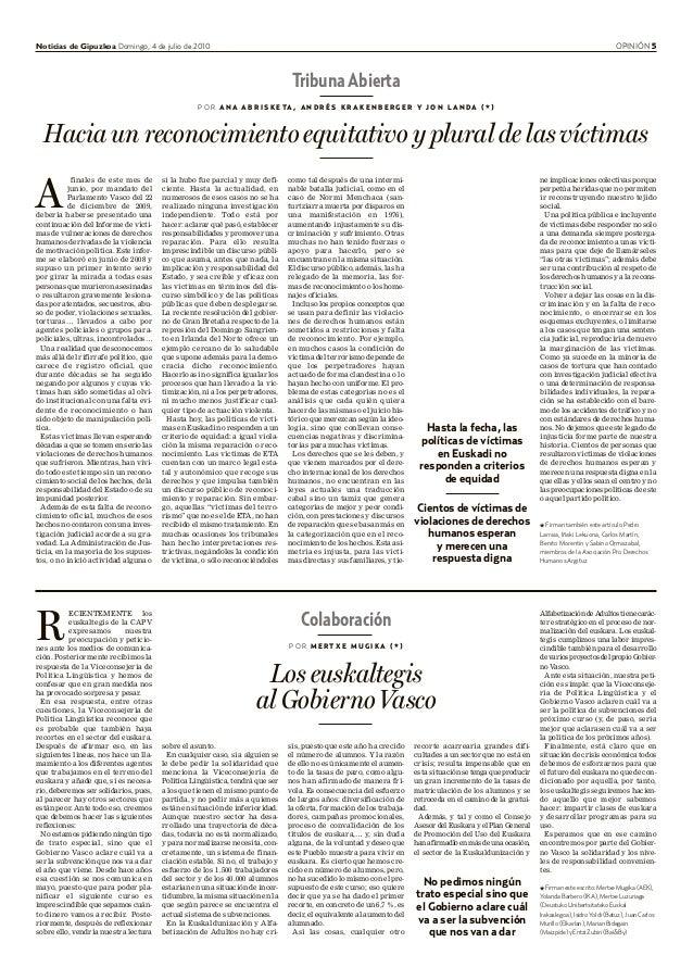 Noticias de Gipuzkoa Domingo, 4 de julio de 2010 OPINIÓN 5 Colaboración P O R M E R T X E M U G I K A ( * ) Los euskaltegi...