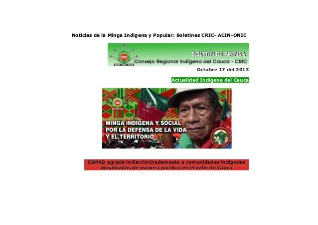 Noticias de la Minga Indígena y Popular: Boletines CRIC- ACIN-ONIC  Octubre 17 del 2013 Actualidad Indígena del Cauca  ESM...