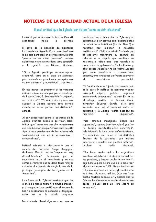 """NOTICIAS DE LA REALIDAD ACTUAL DE LA IGLESIA Rossi criticó que la Iglesia participe """"como opción electoral"""" Lamentó que en..."""
