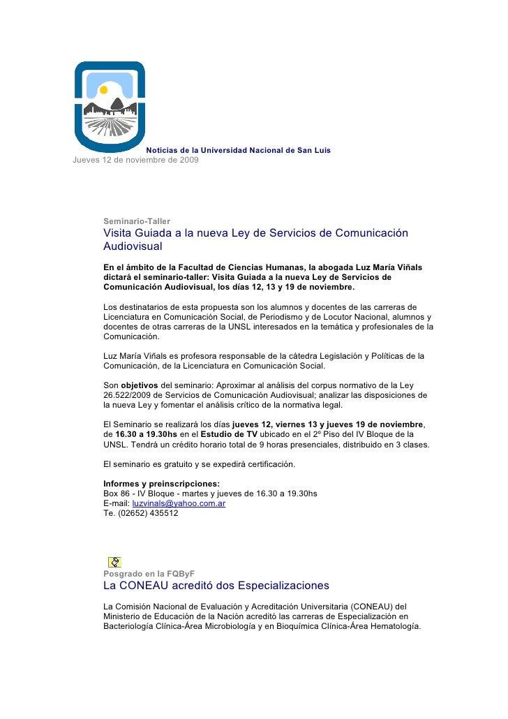 Noticias de la Universidad Nacional de San Luis Jueves 12 de noviembre de 2009            Seminario-Taller        Visita G...