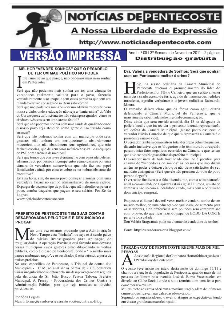 Ano I nº 001 3º Semana de Novembro 2011 - 2 páginas   VERSÃO IMPRESSA                                                     ...