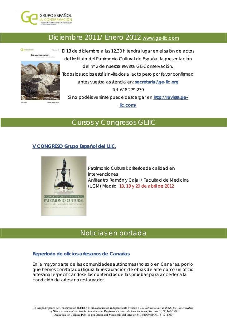 Diciembre 2011/ Enero 2012 www.ge-iic.com                      El 13 de diciembre a las 12,30 h tendrá lugar en el salón d...