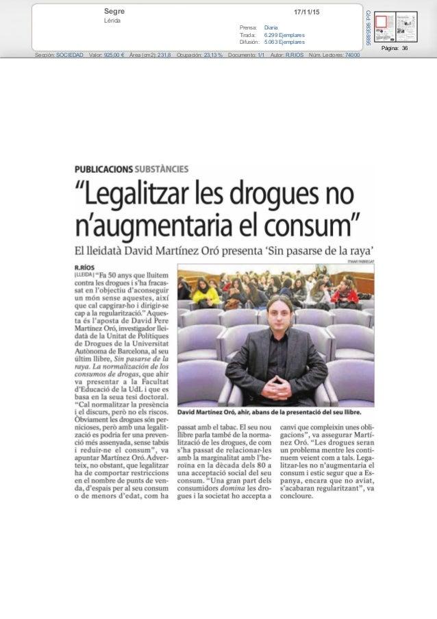 17/11/15Segre Lérida Prensa: Diaria Tirada: 6.299 Ejemplares Difusión: 5.063 Ejemplares Página: 36 Sección: SOCIEDAD Valor...