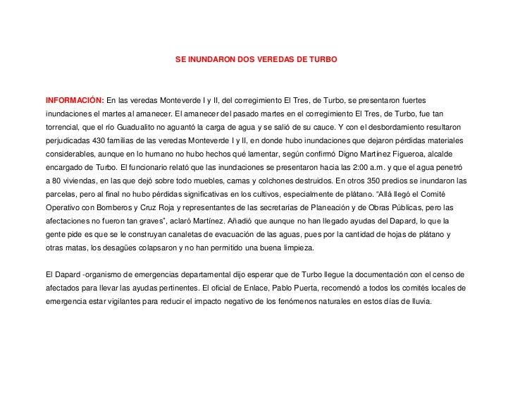 SE INUNDARON DOS VEREDAS DE TURBO<br />INFORMACIÓN: En las veredas Monteverde I y II, del corregimiento El Tres, de Turbo,...