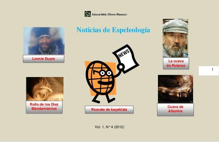Iztaxochitla (Flores Blancas)                    Noticias de Espeleología Lonnie Dupre                                    ...