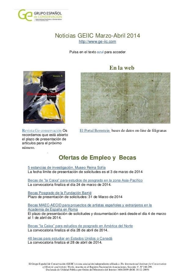 Noticias GEIIC Marzo-Abril 2014 http://www.ge-iic.com Pulsa en el texto azul para acceder  En la web  Revista Ge-conservac...