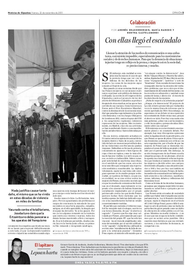 Noticias de Gipuzkoa Viernes, 22 de noviembre de 2013 OPINIÓN 5 ONDA VASCA 94.8/95.6 FM Genaro García de Andoain, Joseba G...
