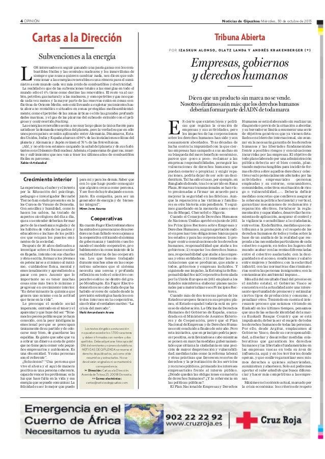 4 OPINIÓN Noticias de Gipuzkoa Miércoles, 30 de octubre de 2013 Crecimiento interior La experiencia, el saber y el interés...