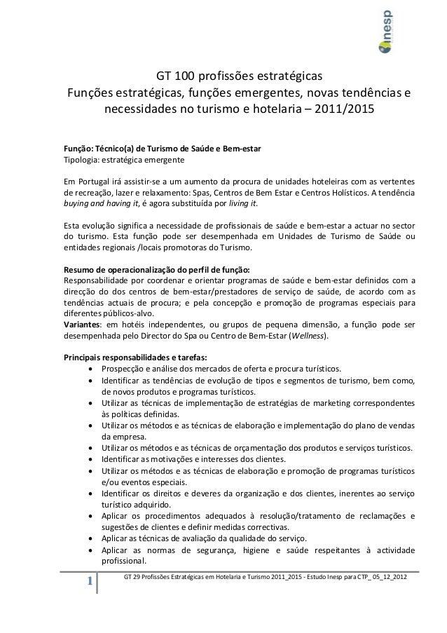 GT 100 profissões estratégicasFunções estratégicas, funções emergentes, novas tendências e     necessidades no turismo e h...