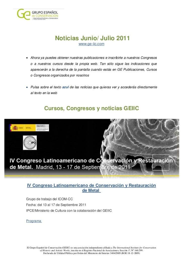 Noticias Junio/ Julio 2011                                                   www.ge-iic.com• Ahora ya puedes obtener nuest...