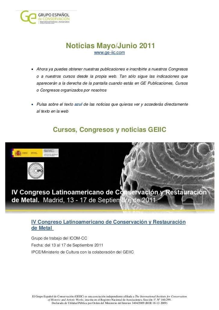 Noticias Mayo/Junio 2011                                                   www.ge-iic.com• Ahora ya puedes obtener nuestra...