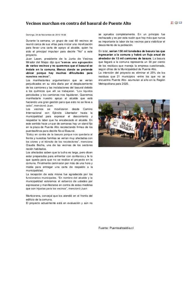 Vecinos marchan en contra del basural de Puente Alto Domingo, 24 de Noviembre de 2013 19:38 Durante la semana, un grupo de...