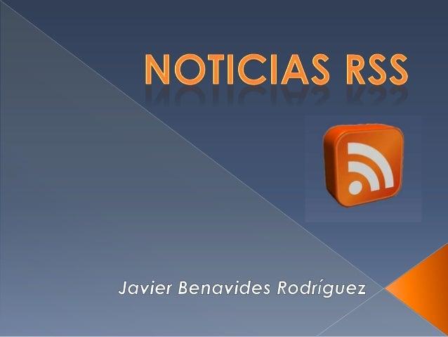 o RSS……………………………………………….... Diap 3 o Qué es un RSS…………………………………… Diap 4 o ¿Qué es realmente un RSS?..........................
