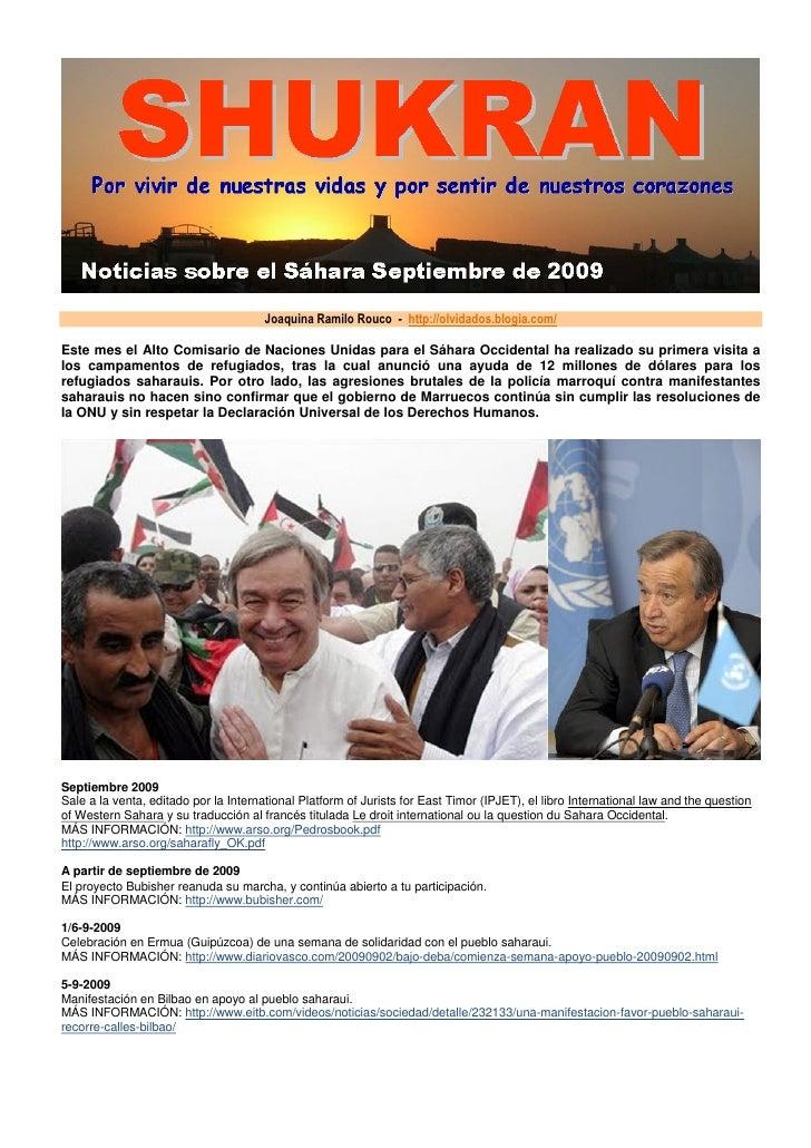 Joaquina Ramilo Rouco - http://olvidados.blogia.com/  Este mes el Alto Comisario de Naciones Unidas para el Sáhara Occiden...