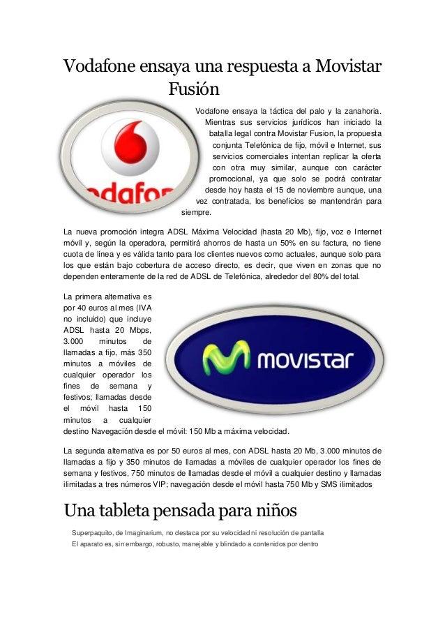 Vodafone ensaya una respuesta a Movistar            Fusión                                          Vodafone ensaya la tác...