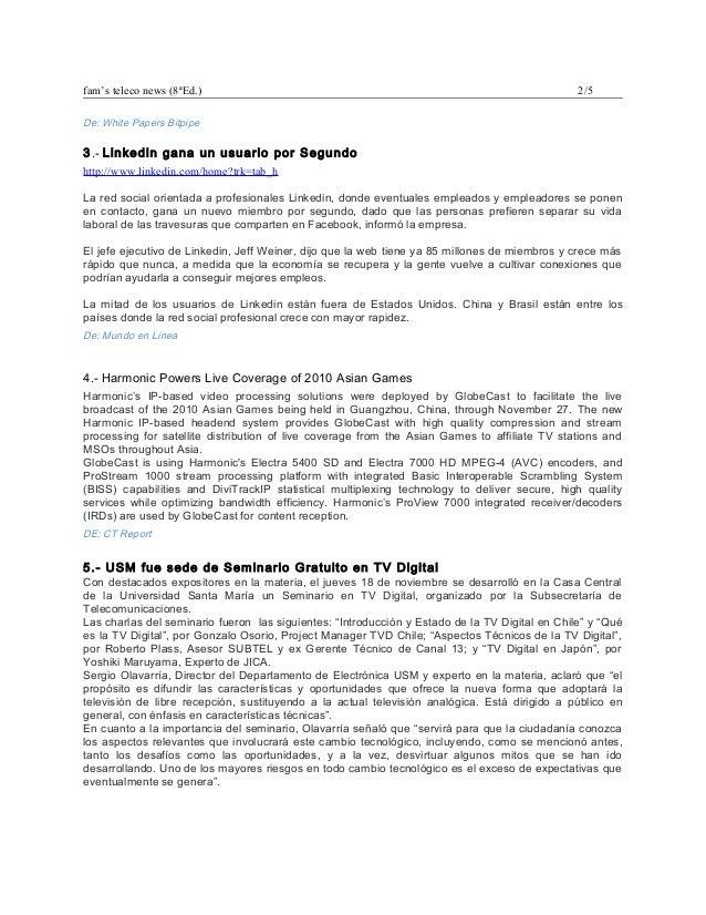 fam's teleco news (8ªEd.) 2/5 De: White Papers Bitpipe 3.- Linkedin gana un usuario por Segundo http://www.linkedin.com/ho...