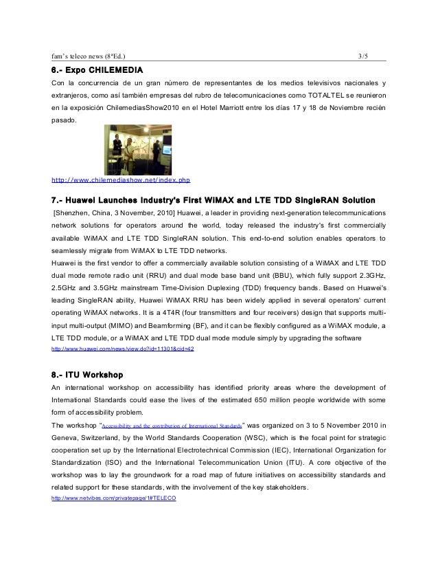 fam's teleco news (8ªEd.) 3/5 6.- Expo CHILEMEDIA Con la concurrencia de un gran número de representantes de los medios te...