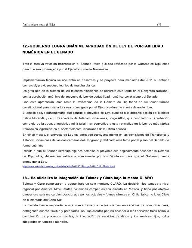fam's teleco news (8ªEd.) 6/5 12.-GOBIERNO LOGRA UNÁNIME APROBACIÓN DE LEY DE PORTABILIDAD NUMÉRICA EN EL SENADO Tras la m...