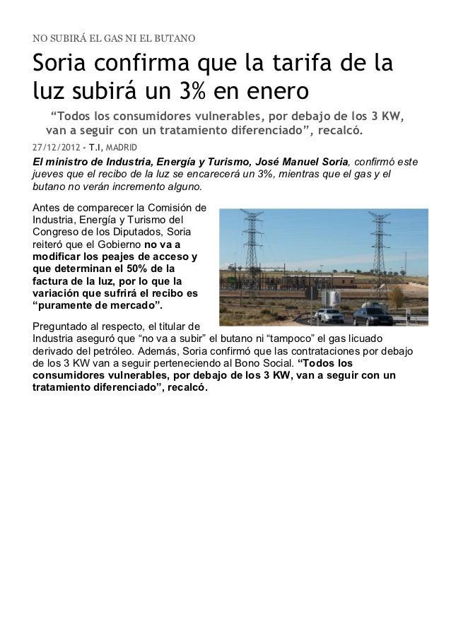 """NO SUBIRÁ EL GAS NI EL BUTANOSoria confirma que la tarifa de laluz subirá un 3% en enero        """"Todos los consumidores vu..."""