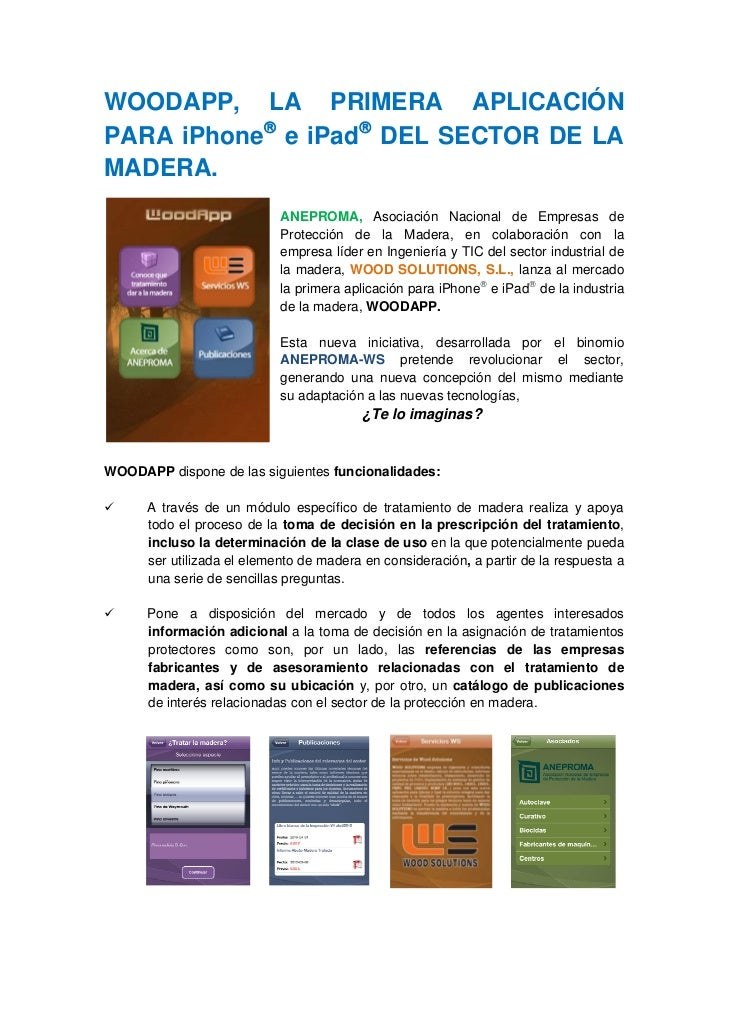 WOODAPP, LA PRIMERA APLICACIÓNPARA iPhone® e iPad® DEL SECTOR DE LAMADERA.                            ANEPROMA, Asociación...