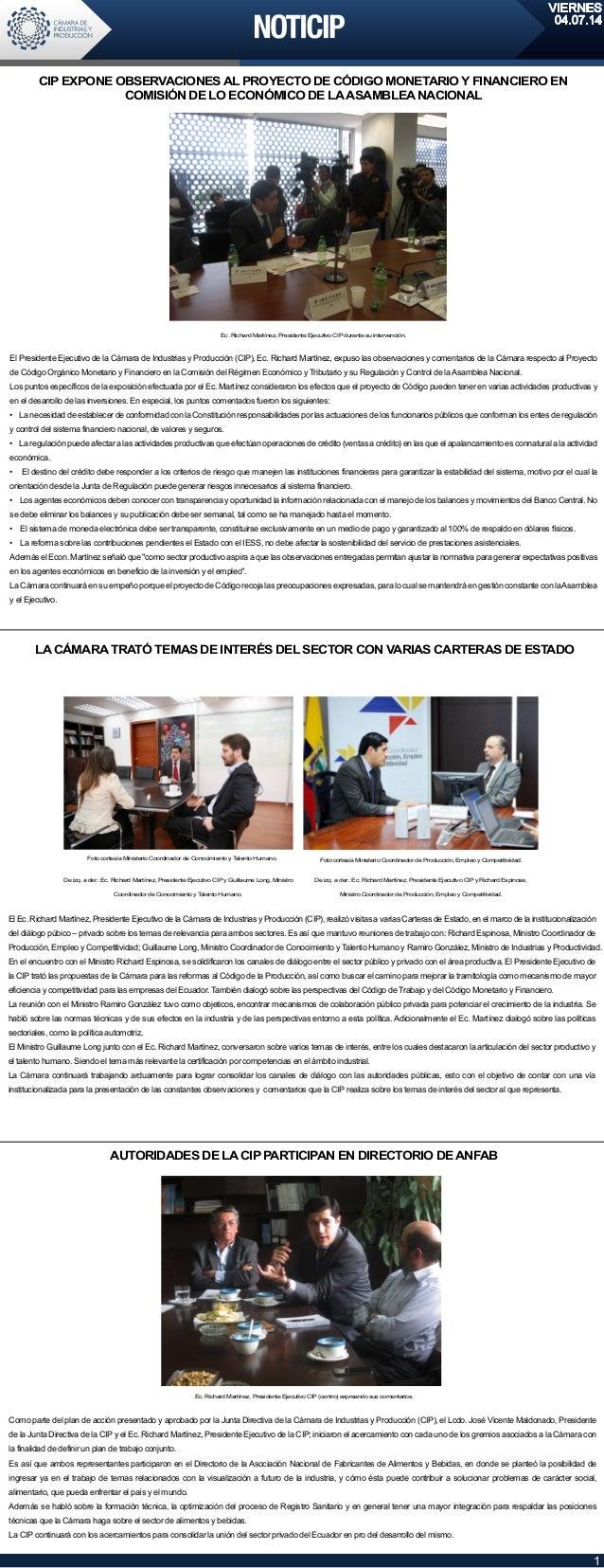VIERNES 04.07.14 1 Como parte del plan de acción presentado y aprobado por la Junta Directiva de la Cámara de Industrias y...