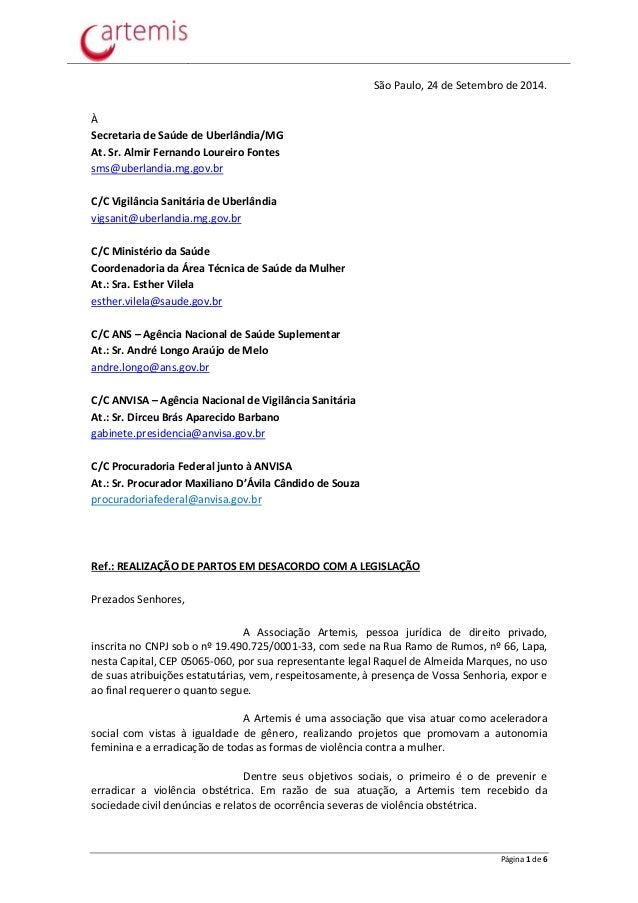 São Paulo, 24 de Setembro de 2014.  Página 1 de 6  À  Secretaria de Saúde de Uberlândia/MG  At. Sr. Almir Fernando Loureir...