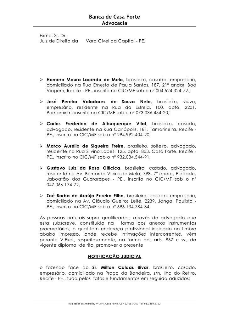 Banca de Casa Forte                                  Advocacia  Exmo. Sr. Dr. Juiz de Direito da        Vara Cível da Capi...
