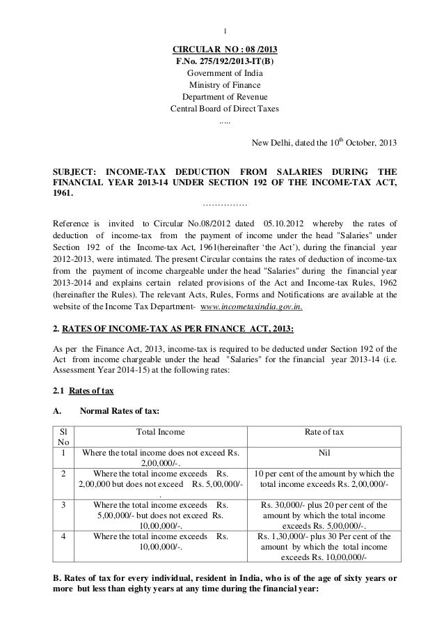 1  CIRCULAR NO : 08 /2013 F.No. 275/192/2013-IT(B) Government of India Ministry of Finance Department of Revenue Central B...