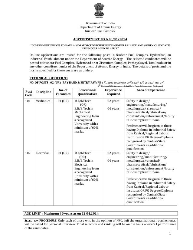 "1 Government of India Department of Atomic Energy Nuclear Fuel Complex ADVERTISEMENT NO. NFC/01/2014 ""GOVERNMENT STRIVES T..."