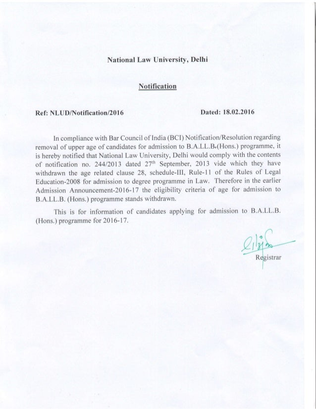 National Law University, Delhi Notification Ref: NLUDAlotifi c ation/2016 Dated: 18.02.2016 In compliance with Bar Council...