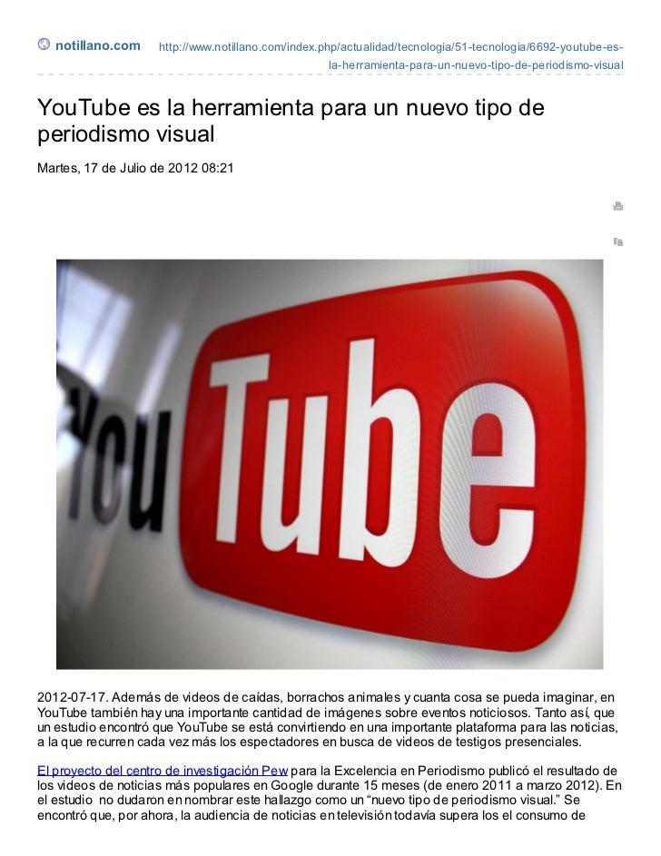 notillano.com    http://www.notillano.com/index.php/actualidad/tecnologia/51-tecnologia/6692-youtube-es-                  ...