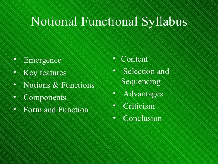 Notional Functional Syllabus <ul><li>Emergence </li></ul><ul><li>Key features </li></ul><ul><li>Notions & Functions </li><...