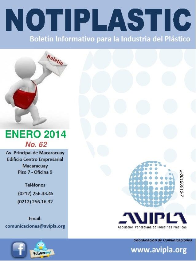 Coordinación de Comunicaciones ENERO 2014 No. 62 J-00126013-7