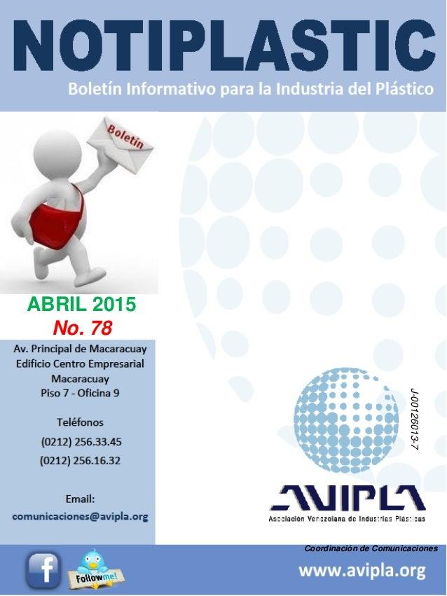 Coordinación de Comunicaciones ABRIL 2015 No. 78 J-00126013-7