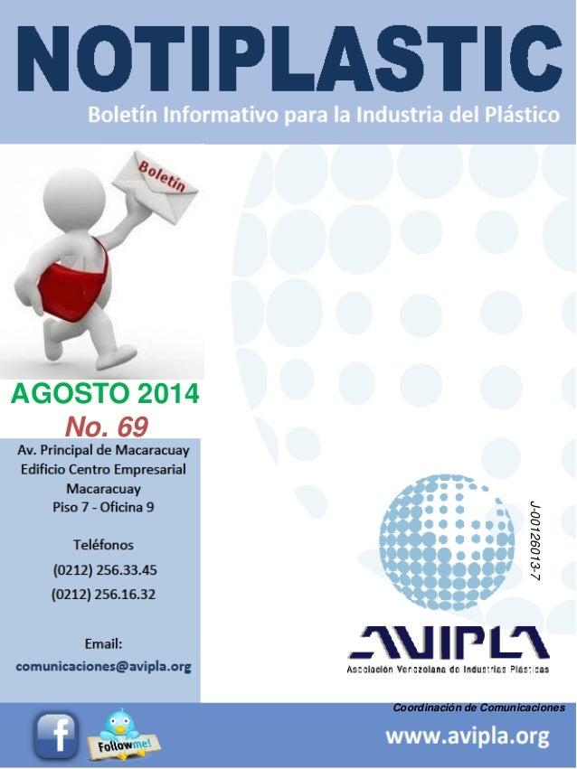 Coordinación de Comunicaciones  AGOSTO 2014  No. 69  J-00126013-7